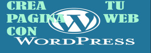 wordpress,pagina web,crea tu pagina web con wordpress