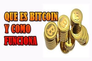 que es bitcoin,que es bitcoin y como funciona