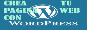 como crea tu pagina web con wordpress