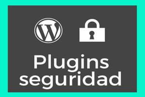los 3 mejores plugins de seguridad para wordpress