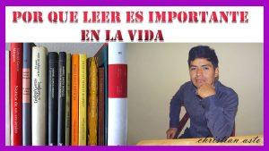 Por Que Leer Es Tan Importante en la Vida