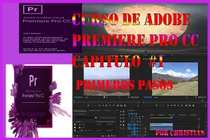 Curso de Adobe Premiere pro CC - Primeros Pasos