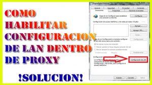 configuracion lan desactivada en proxy como solucionarlo