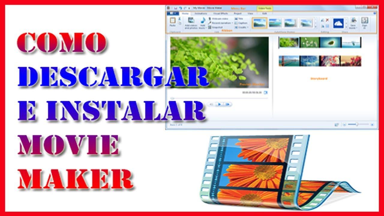descargar movie maker for windows 7