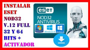 antivirus eset nod32 ultima version 12 + licencias de activacion 32 y 64 bits