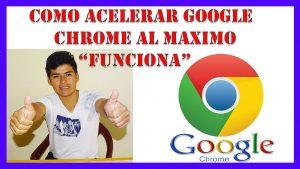 como acelerar google chrome al maximo【método recomendado 2020】