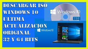 windows 10 última actualización iso【original 2021 – 32 y 64 bits】