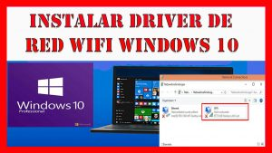 como instalar controlador o driver de red wifi para windows 10 - 2020
