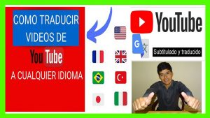 como traducir videos de ingles a español en youtube - sin programas