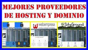 donde comprar dominio y hosting - mejores proveedores de hosting y dominio 2020