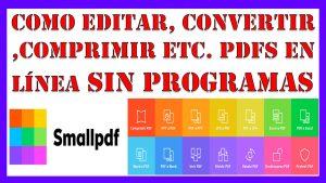 SMALLPDF: Edita, Convierte, Comprime PDFS Online De Forma Gratuita (Recomendado 2021)